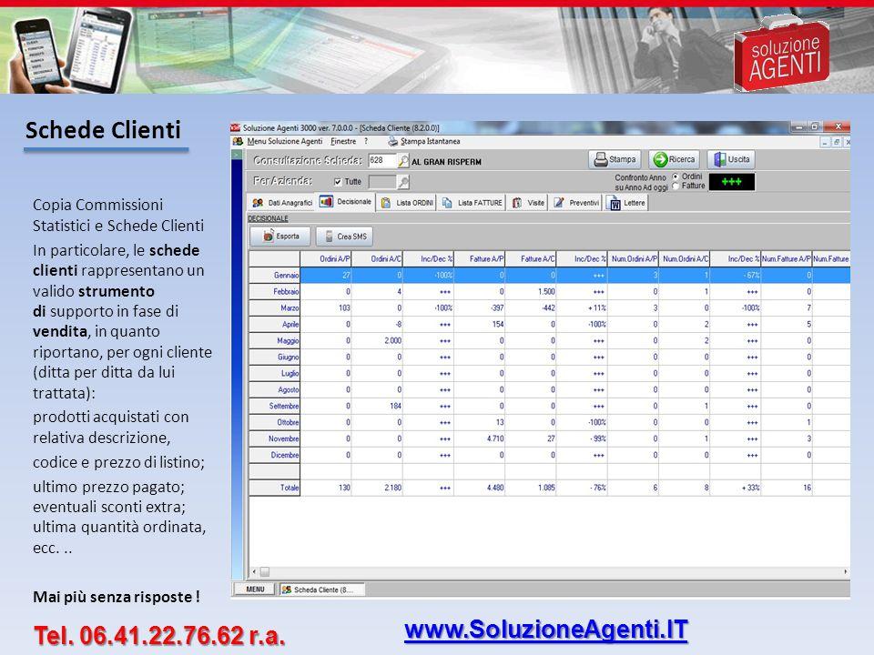 Schede Clienti www.SoluzioneAgenti.IT Tel. 06.41.22.76.62 r.a.
