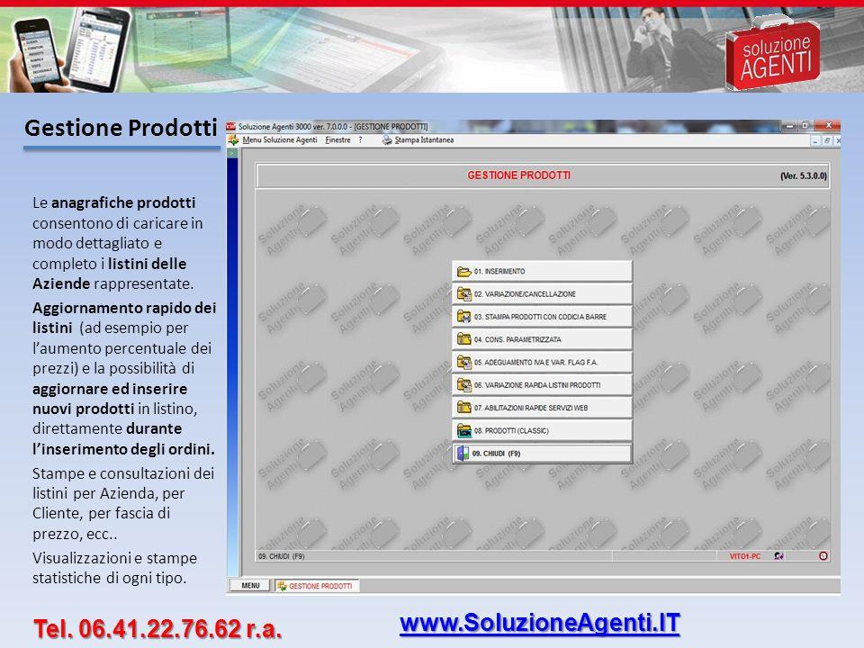 Gestione Prodotti www.SoluzioneAgenti.IT Tel. 06.41.22.76.62 r.a.
