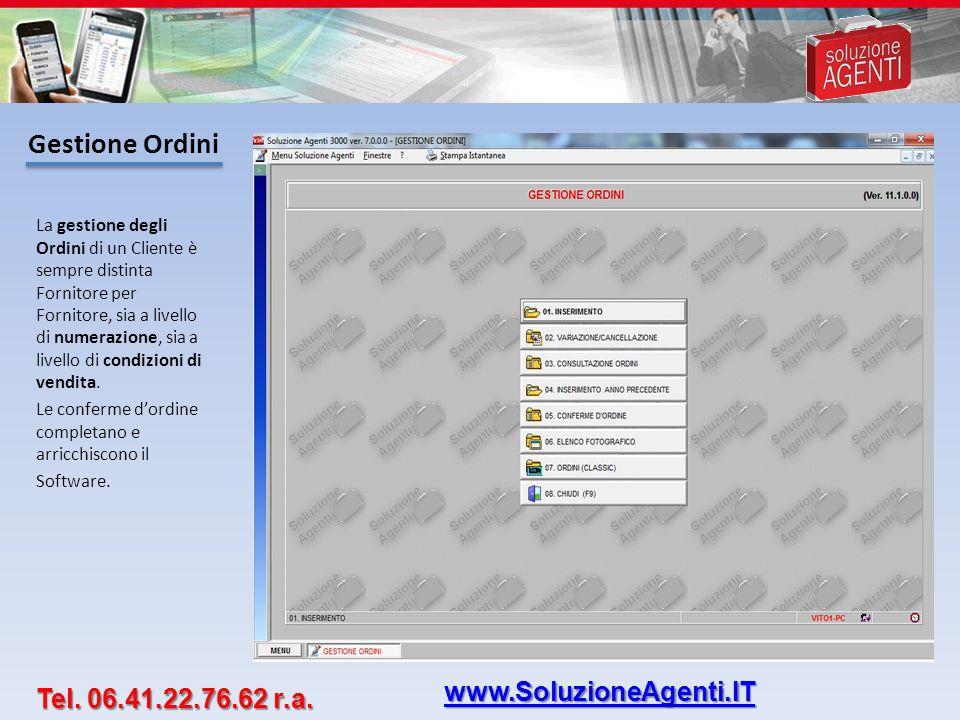 Gestione Ordini www.SoluzioneAgenti.IT Tel. 06.41.22.76.62 r.a.