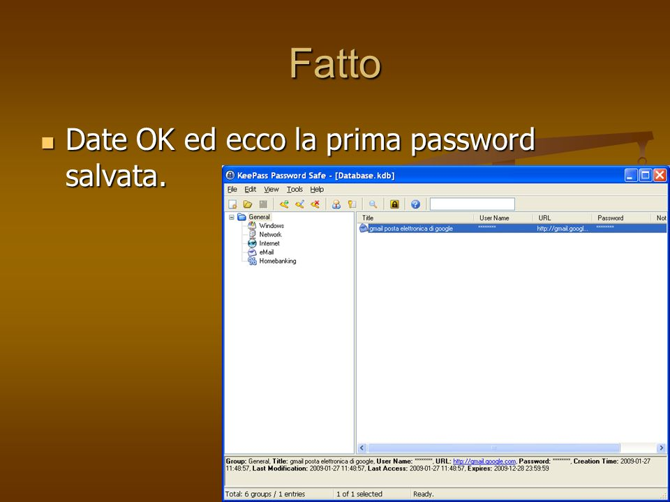 Fatto Date OK ed ecco la prima password salvata.