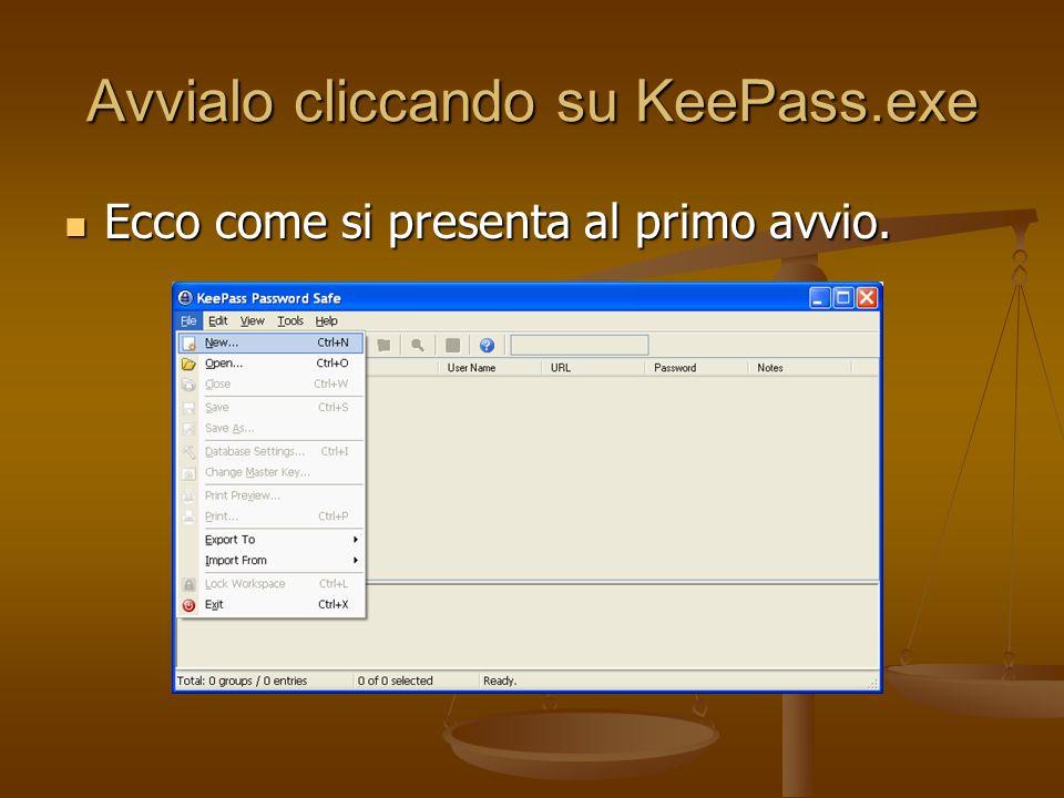 Avvialo cliccando su KeePass.exe