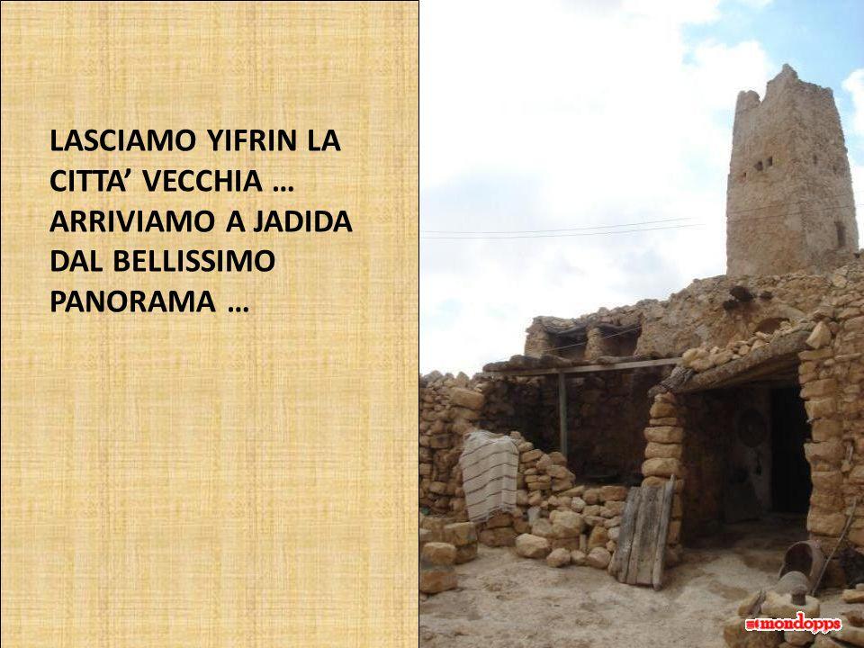 LASCIAMO YIFRIN LA CITTA' VECCHIA …