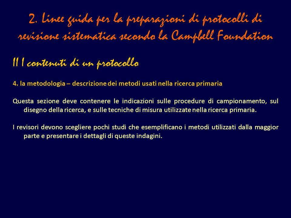 2. Linee guida per la preparazioni di protocolli di revisione sistematica secondo la Campbell Foundation