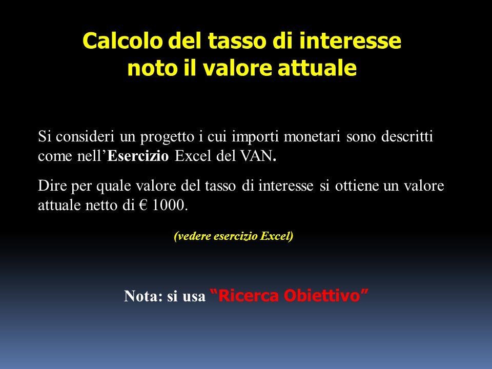 Calcolo del tasso di interesse noto il valore attuale