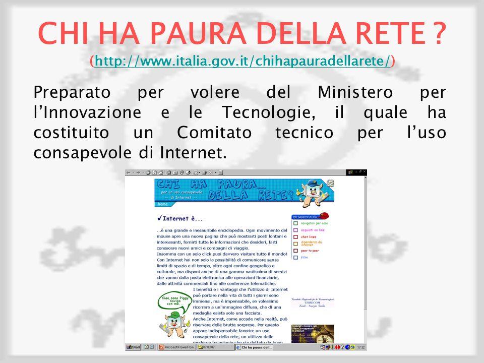CHI HA PAURA DELLA RETE. (http://www. italia. gov