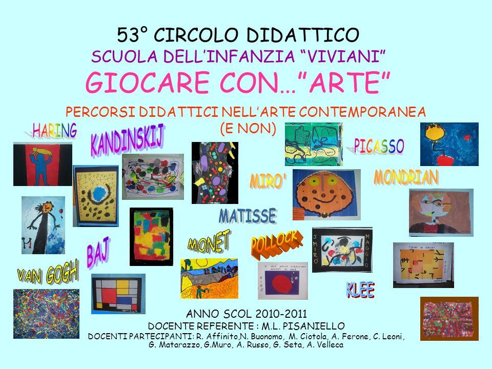 53° CIRCOLO DIDATTICO SCUOLA DELL'INFANZIA VIVIANI GIOCARE CON… ARTE