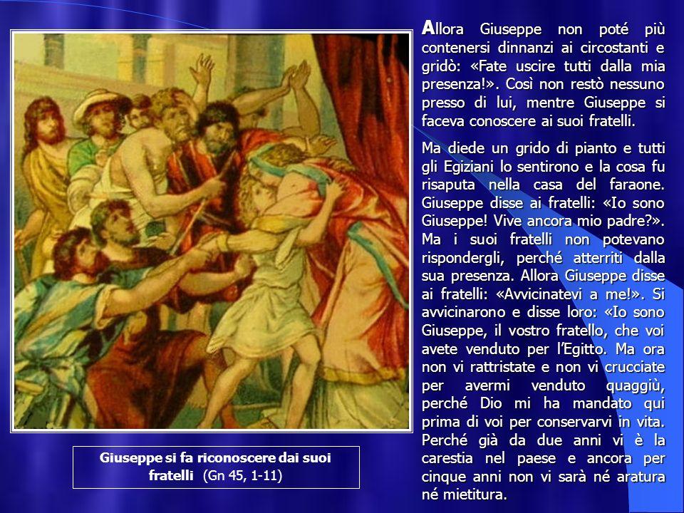 Giuseppe si fa riconoscere dai suoi fratelli (Gn 45, 1-11)