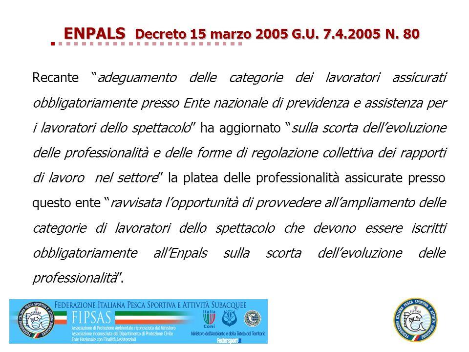 ENPALS Decreto 15 marzo 2005 G.U. 7.4.2005 N. 80