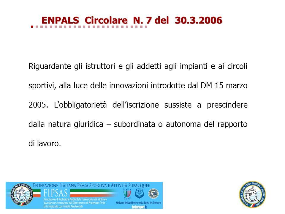 ENPALS Circolare N. 7 del 30.3.2006