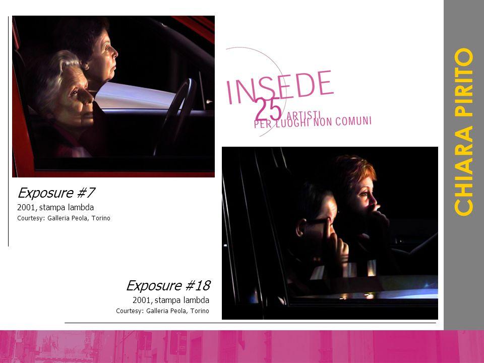 CHIARA PIRITO Exposure #7 Exposure #18 2001, stampa lambda