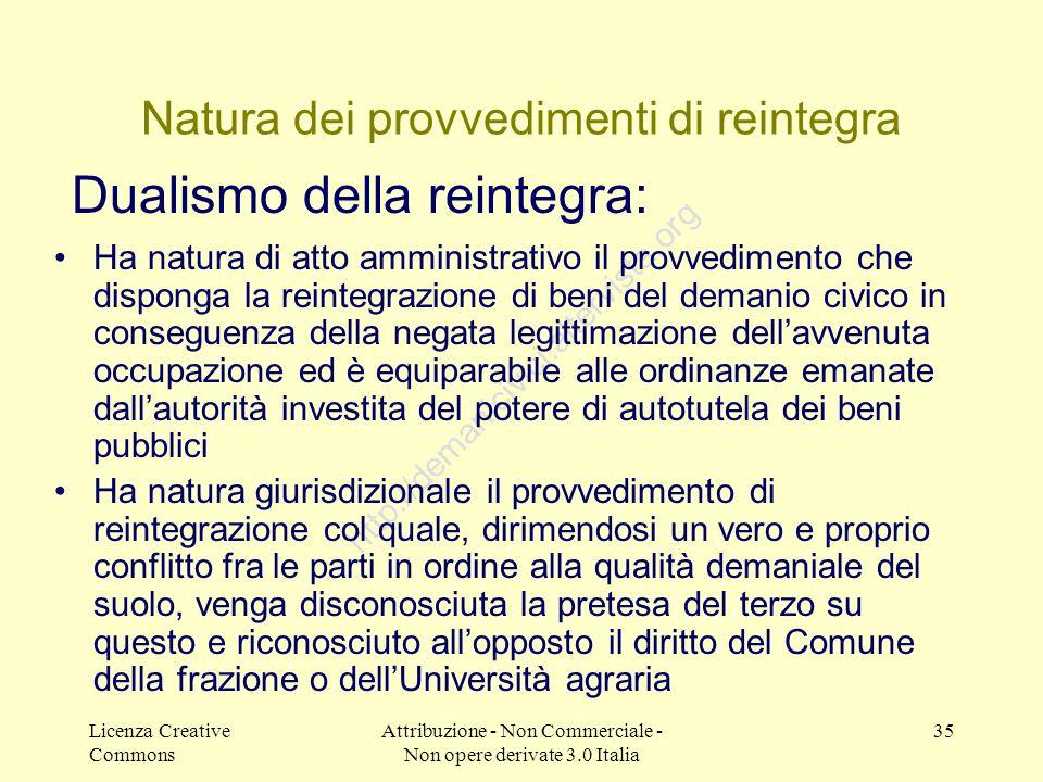 Natura dei provvedimenti di reintegra