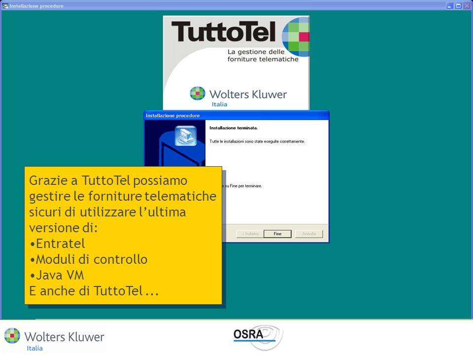 Grazie a TuttoTel possiamo gestire le forniture telematiche sicuri di utilizzare l'ultima versione di: