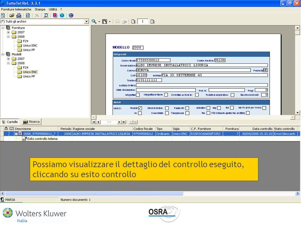 Possiamo visualizzare il dettaglio del controllo eseguito, cliccando su esito controllo