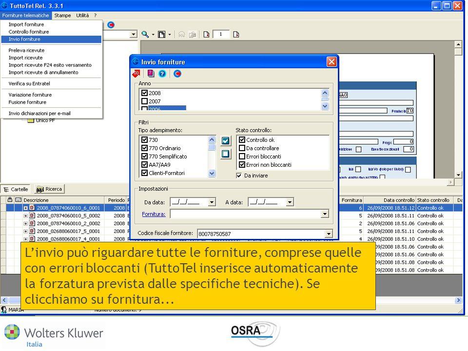 L'invio può riguardare tutte le forniture, comprese quelle con errori bloccanti (TuttoTel inserisce automaticamente