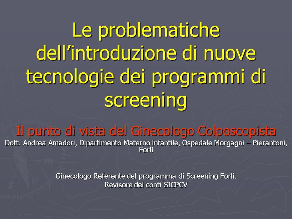 Le problematiche dell'introduzione di nuove tecnologie dei programmi di screening