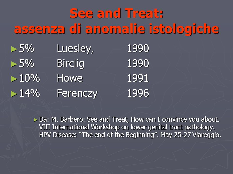 See and Treat: assenza di anomalie istologiche