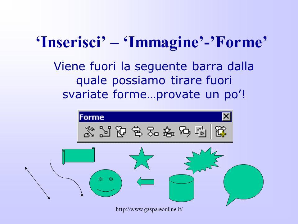 'Inserisci' – 'Immagine'-'Forme'