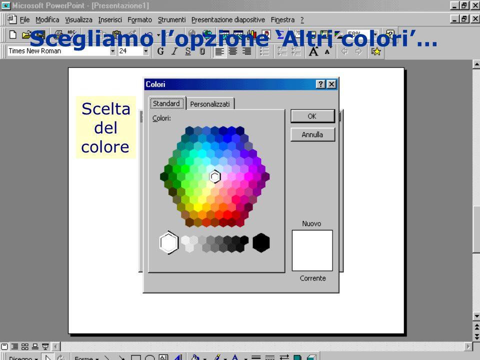 Scegliamo l'opzione 'Altri colori'…