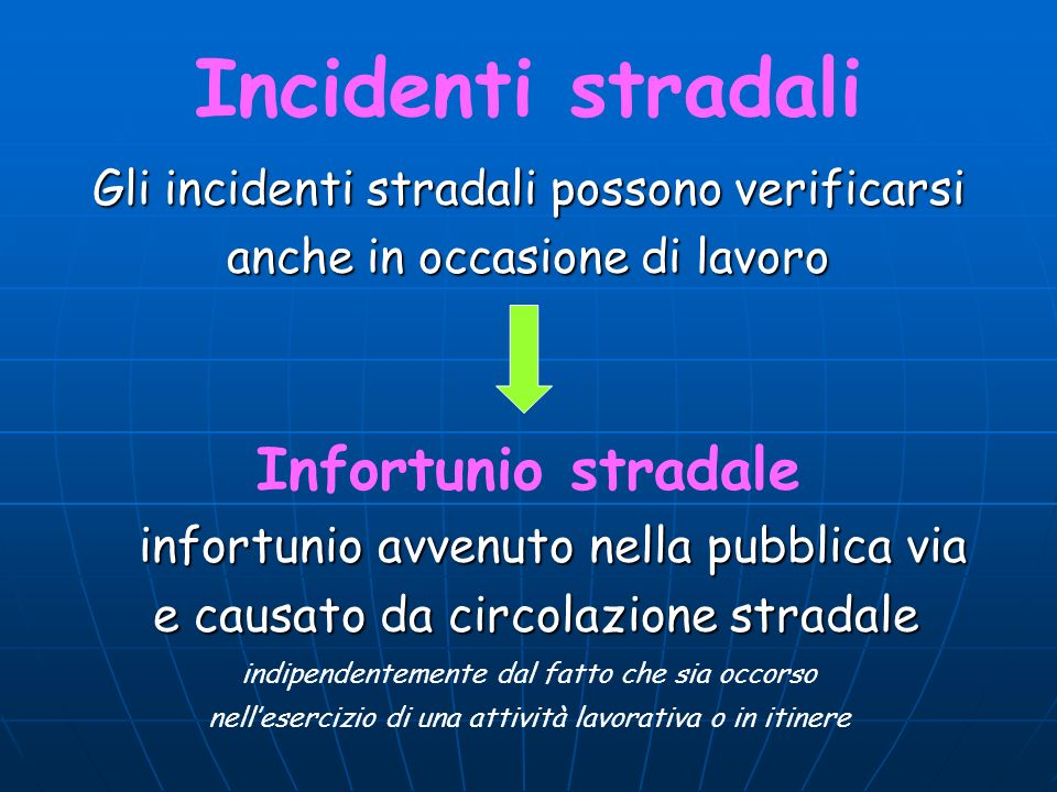 Incidenti stradali Infortunio stradale