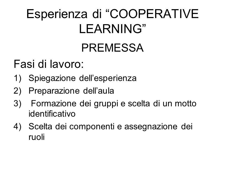 Esperienza di COOPERATIVE LEARNING