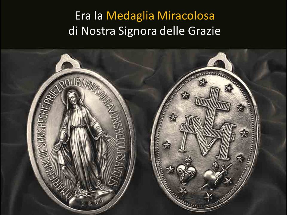 Era la Medaglia Miracolosa di Nostra Signora delle Grazie