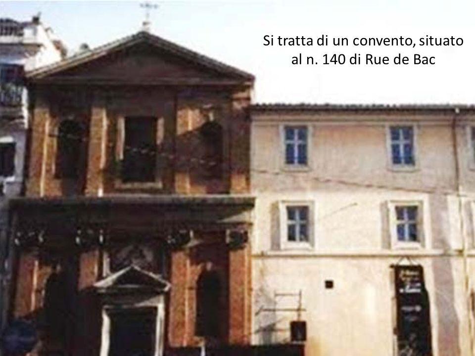 Si tratta di un convento, situato al n. 140 di Rue de Bac
