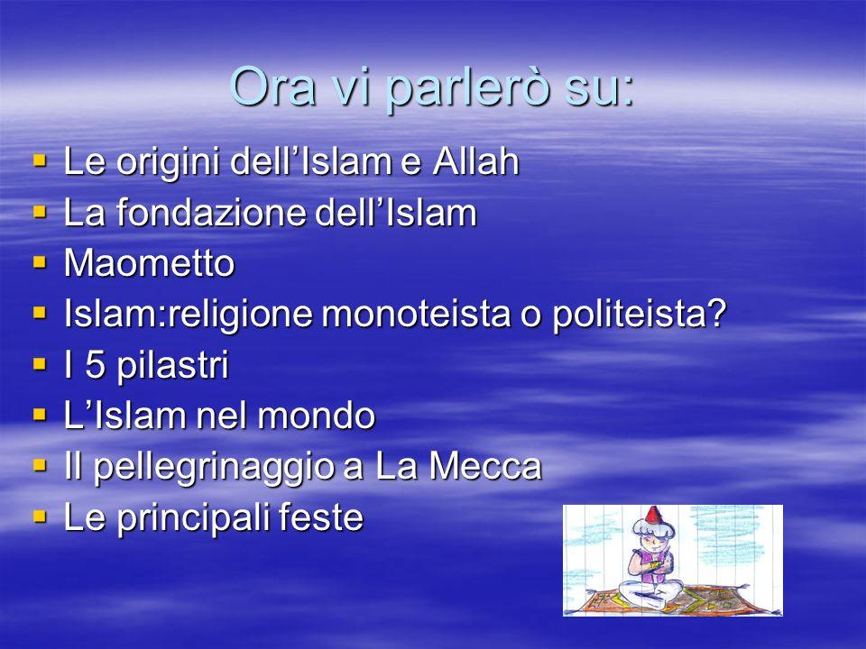 Ora vi parlerò su: Le origini dell'Islam e Allah
