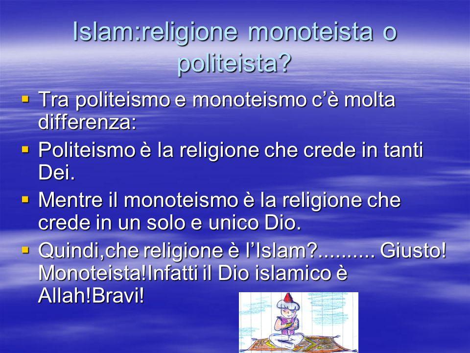 Islam:religione monoteista o politeista