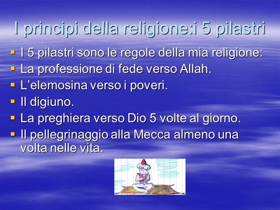 I principi della religione:i 5 pilastri