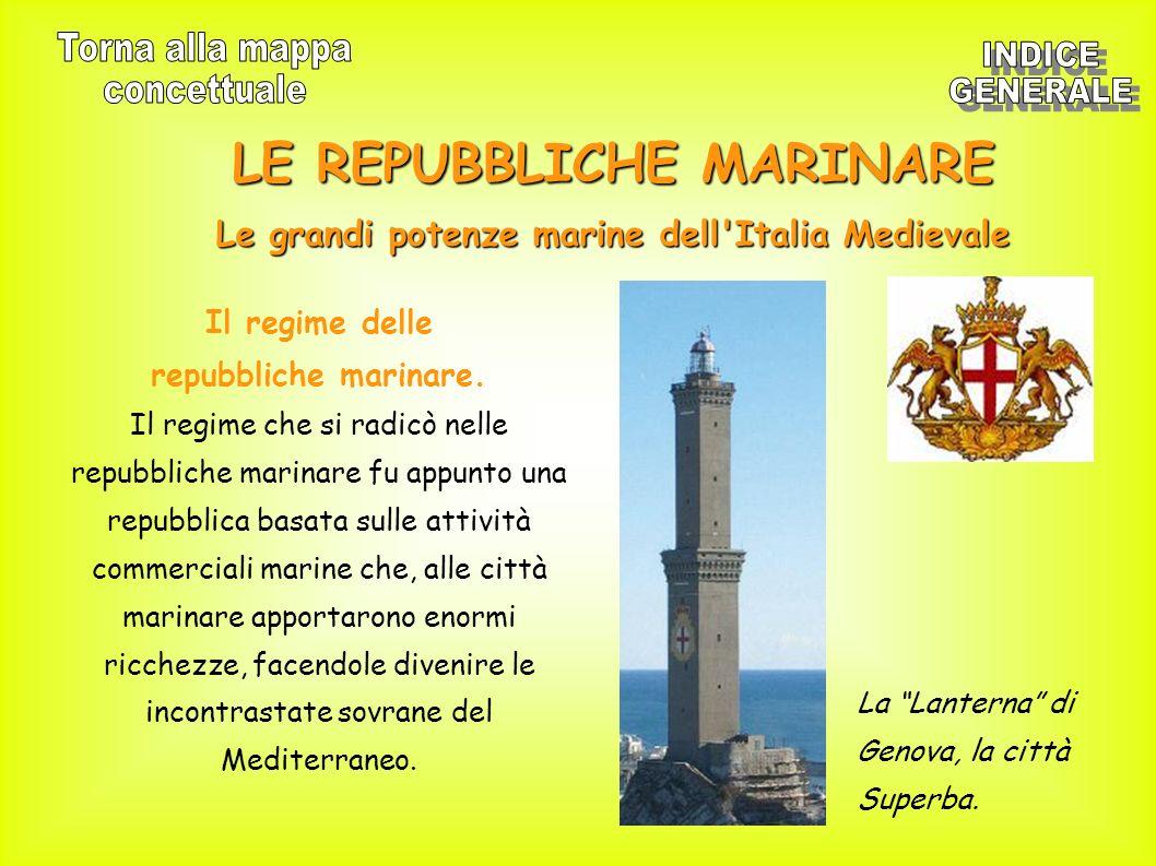 LE REPUBBLICHE MARINARE Le grandi potenze marine dell Italia Medievale