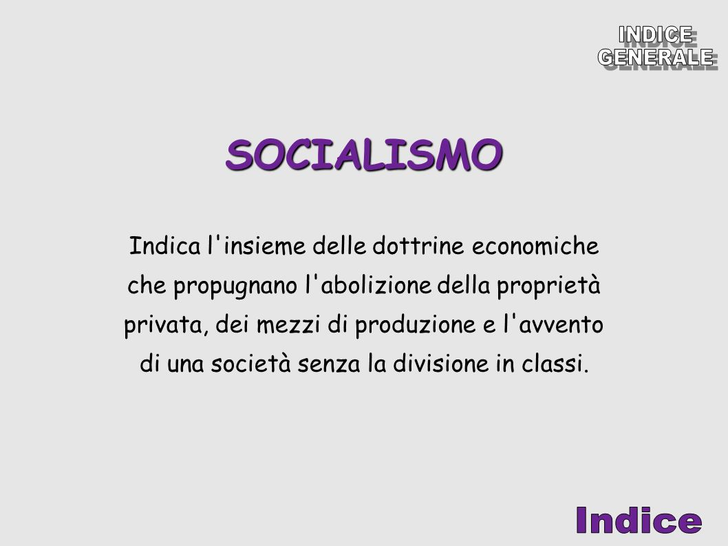 SOCIALISMO INDICE GENERALE Indice