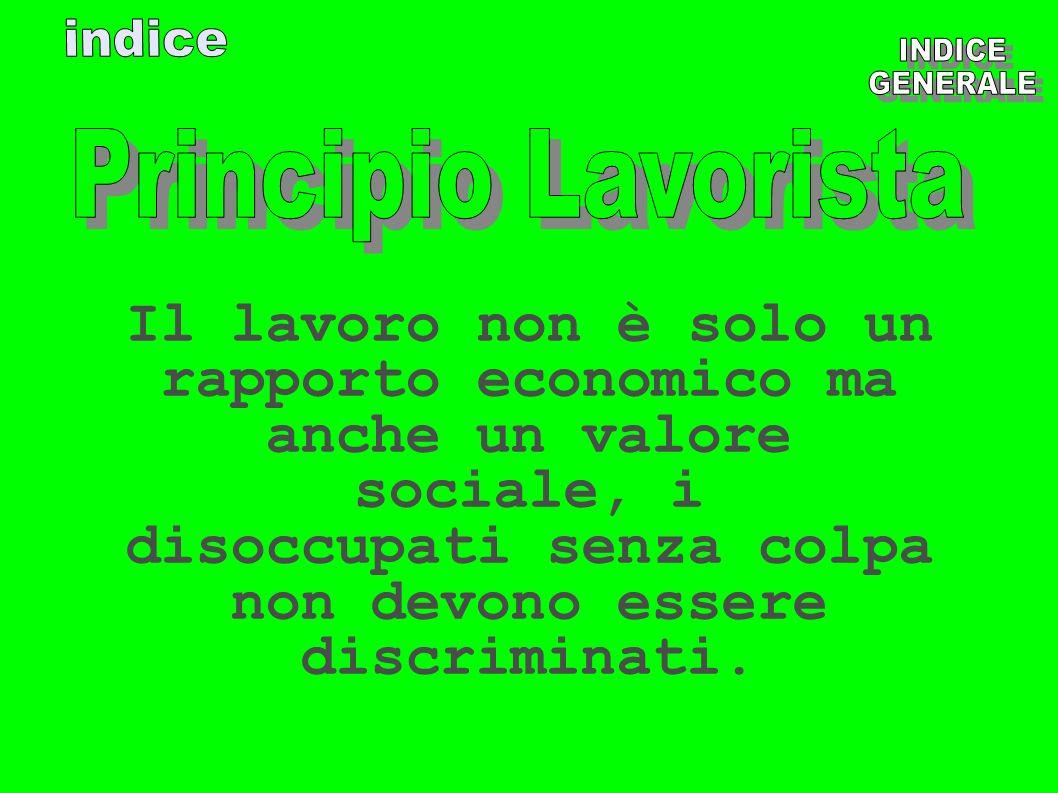 indiceINDICE. GENERALE. Principio Lavorista.