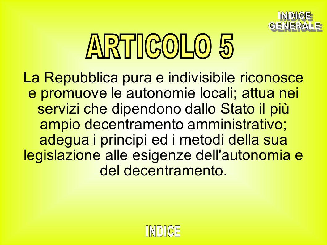 INDICE GENERALE. ARTICOLO 5.
