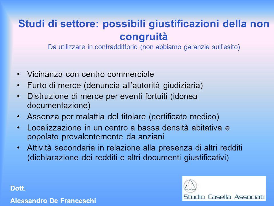 Studi di settore: possibili giustificazioni della non congruità Da utilizzare in contraddittorio (non abbiamo garanzie sull'esito)