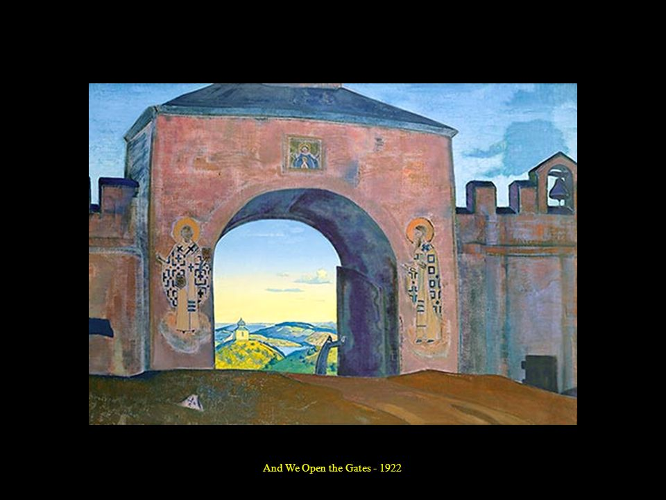 And We Open the Gates - 1922