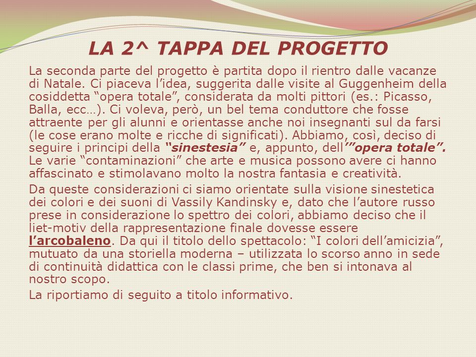 LA 2^ TAPPA DEL PROGETTO