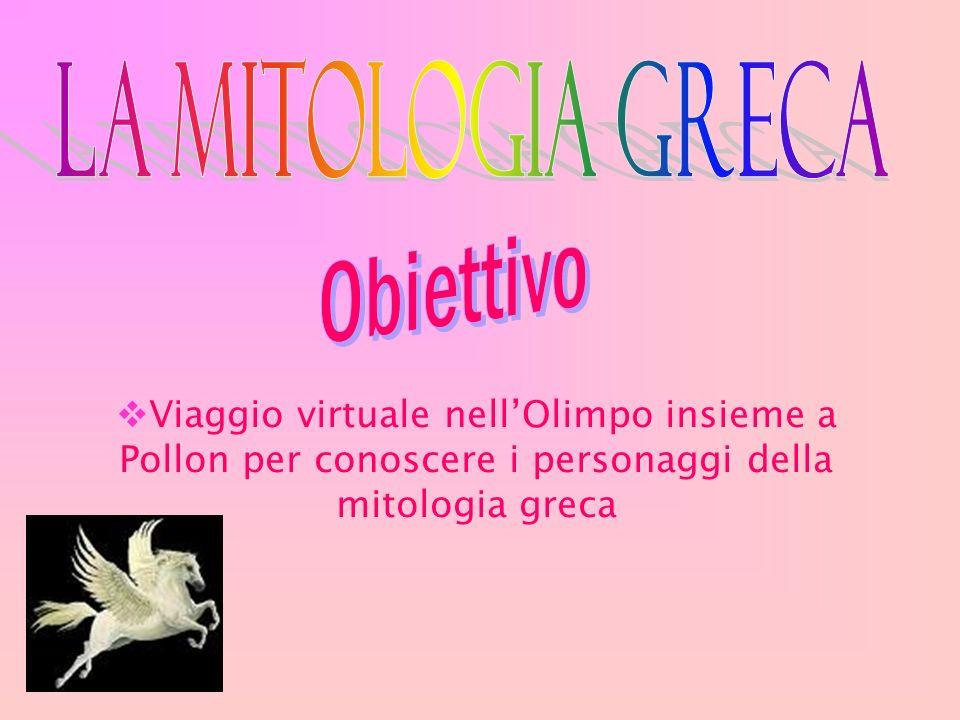 La mitologia greca Obiettivo