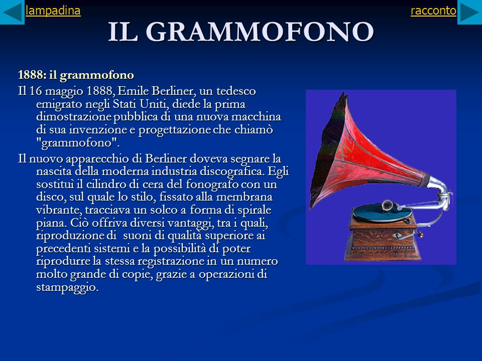 IL GRAMMOFONO 1888: il grammofono