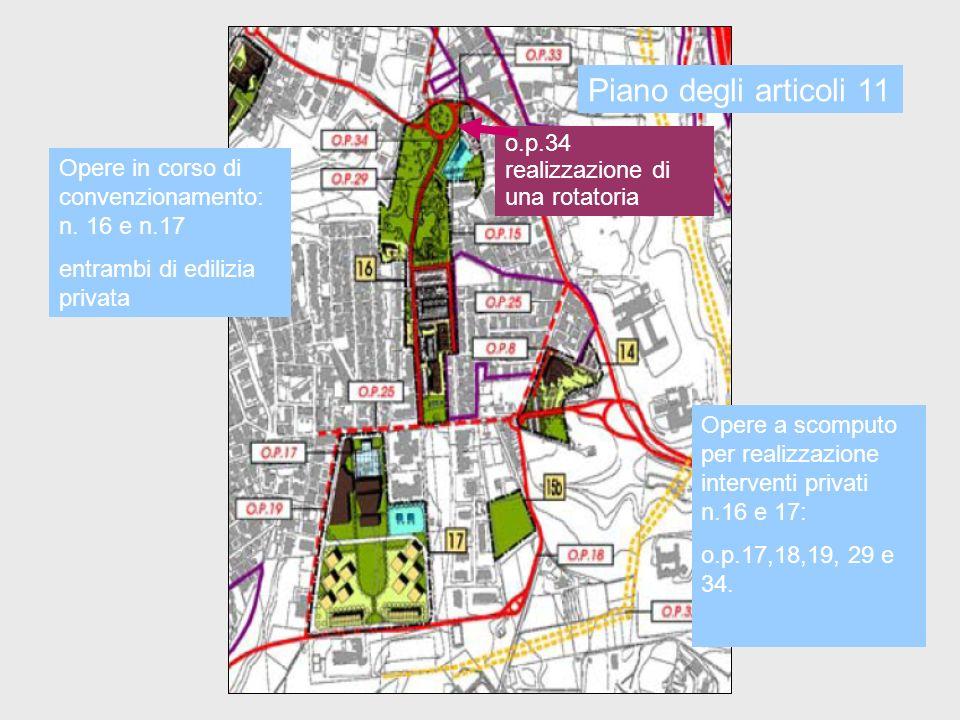 Piano degli articoli 11 o.p.34 realizzazione di una rotatoria