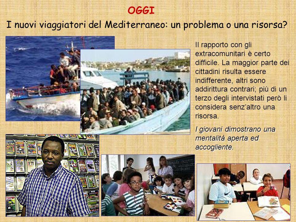 OGGI I nuovi viaggiatori del Mediterraneo: un problema o una risorsa