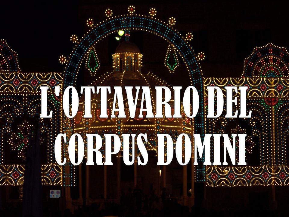 L OTTAVARIO DEL CORPUS DOMINI