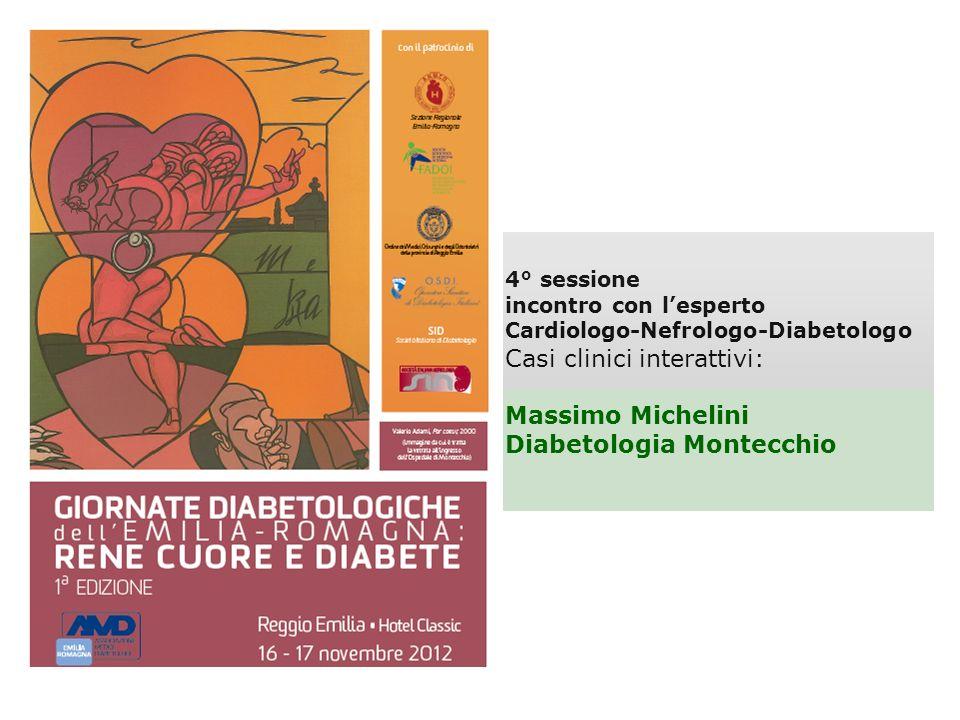 Casi clinici interattivi: Massimo Michelini Diabetologia Montecchio