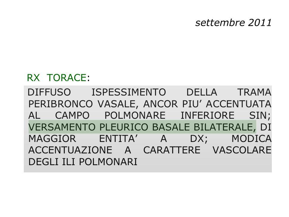 settembre 2011 RX TORACE: