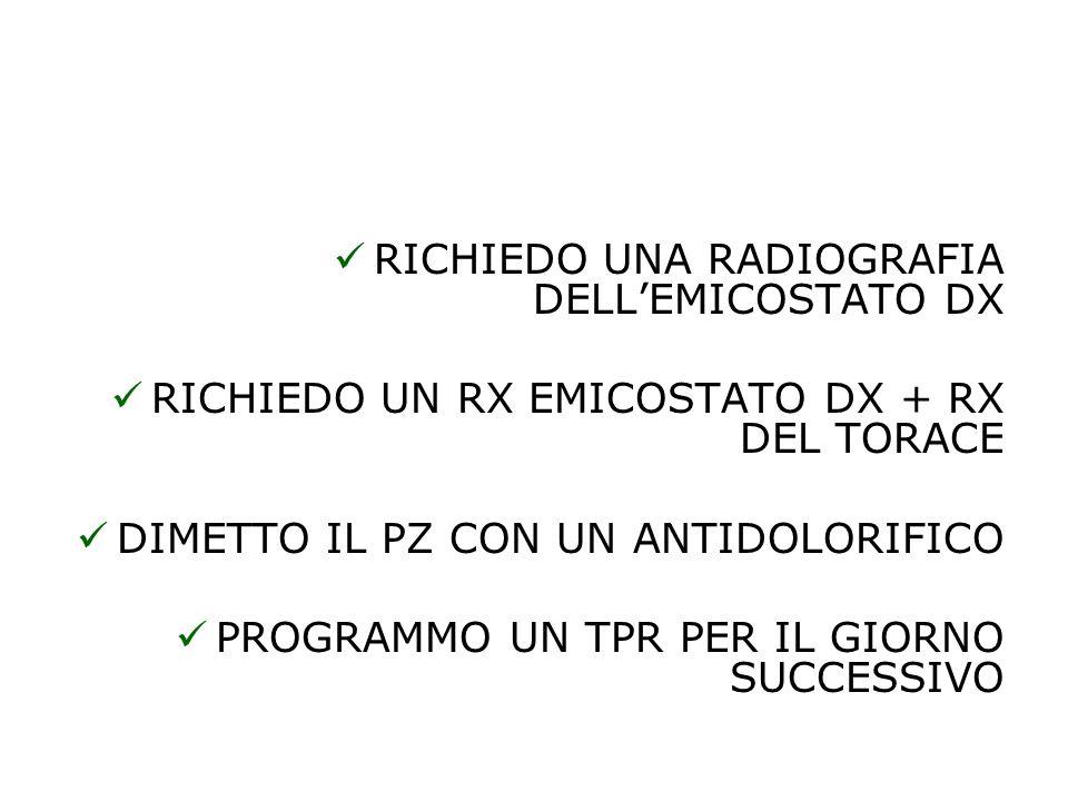 RICHIEDO UNA RADIOGRAFIA DELL'EMICOSTATO DX