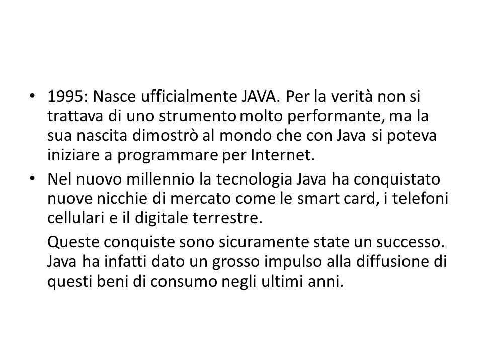1995: Nasce ufficialmente JAVA