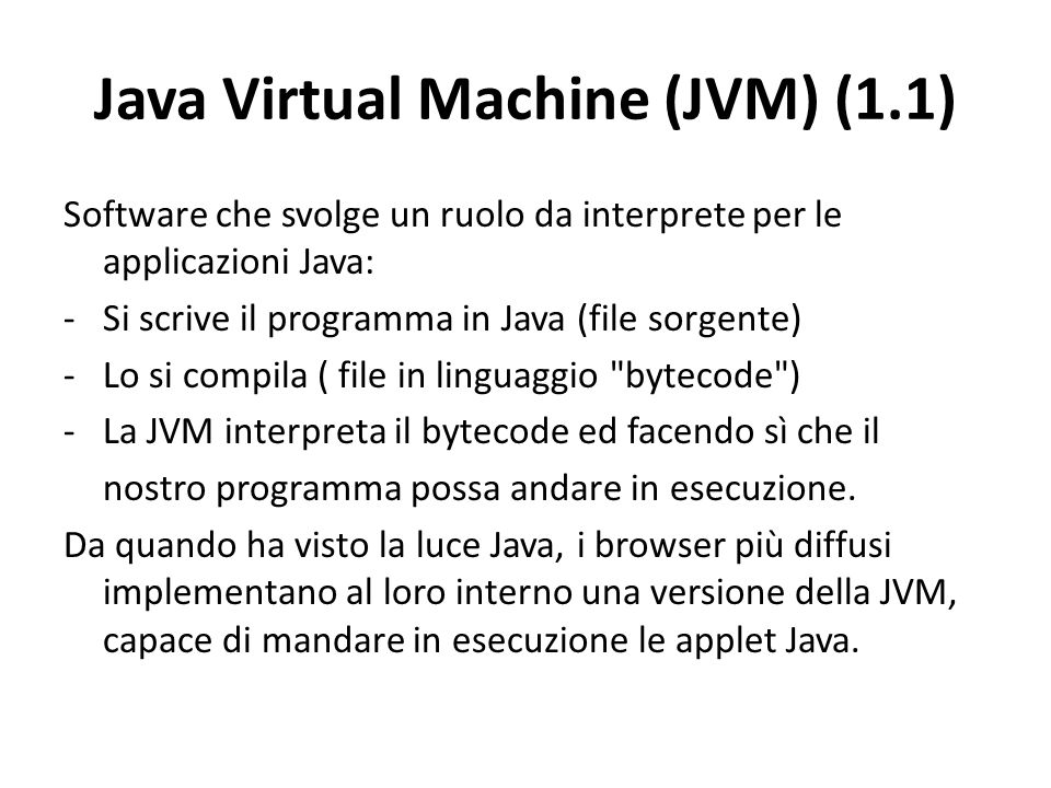 Java Virtual Machine (JVM) (1.1)