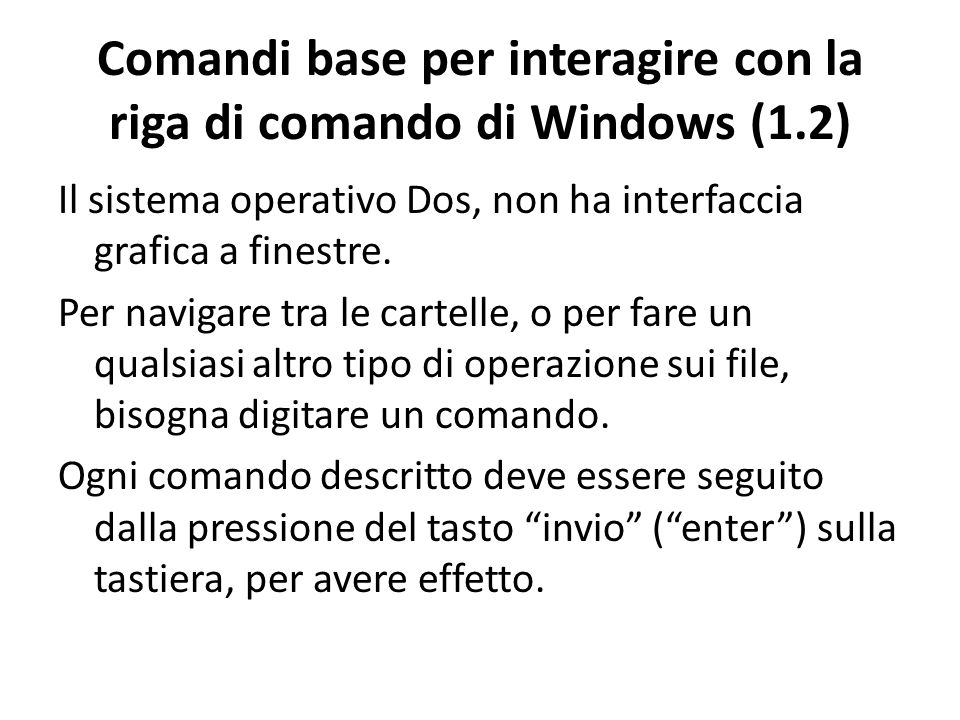 Comandi base per interagire con la riga di comando di Windows (1.2)