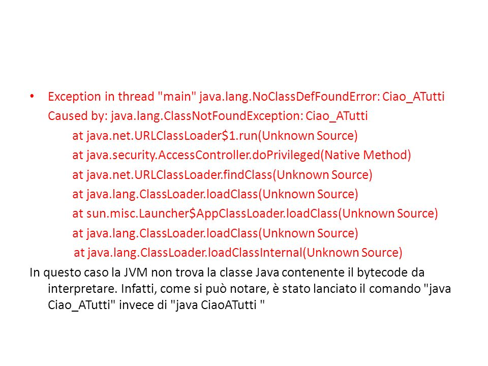 Exception in thread main java.lang.NoClassDefFoundError: Ciao_ATutti