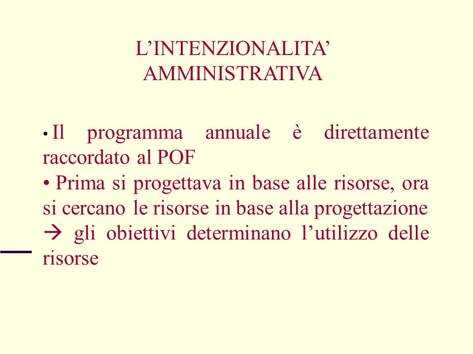 L'INTENZIONALITA' AMMINISTRATIVA