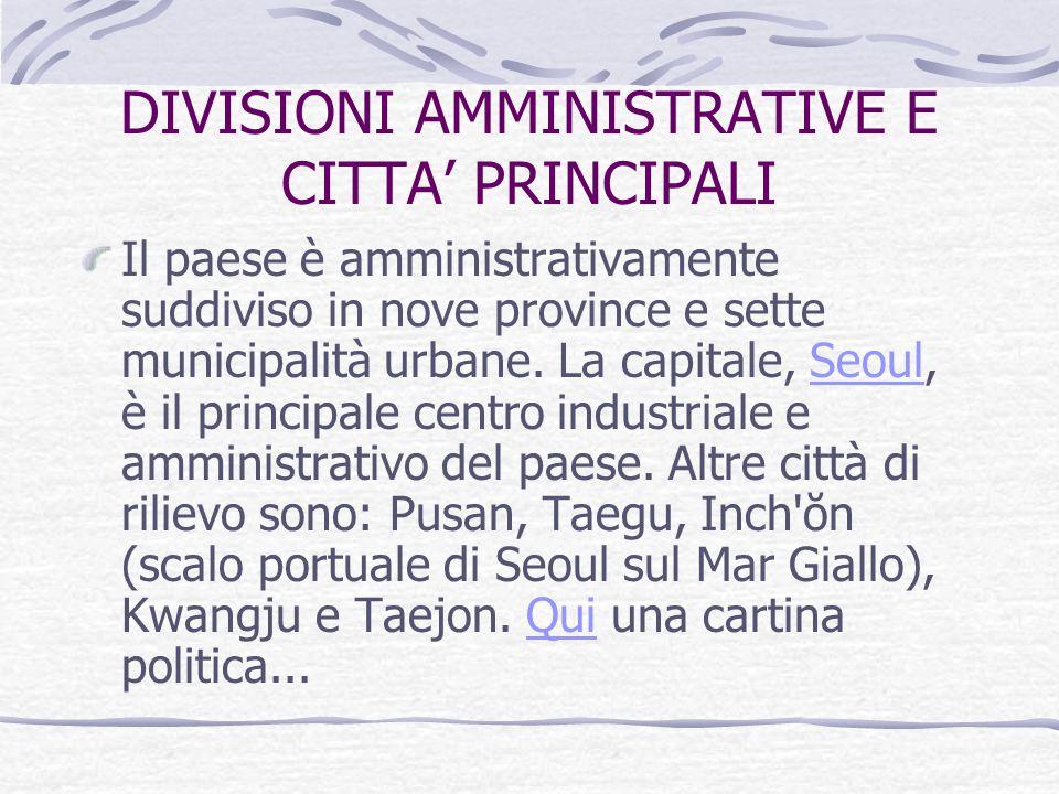 DIVISIONI AMMINISTRATIVE E CITTA' PRINCIPALI